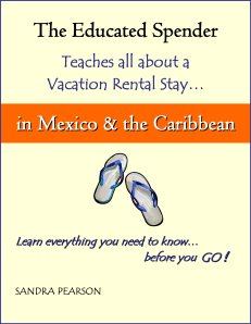 The Educated Spender-Vacation Rental-MexicoandtheCaribbean-Book Cover with Border-FINAL